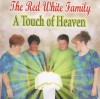 Product Image: The Red White Family - A Touch Of Heaven