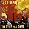 Product Image: Luc Gingras - The Time Has Come