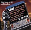 Product Image: Blaine Bowman & His Good Time Band - Songs For The Road: Songs Of Married Love, Kids,, Skeptics, Secret Places, Moms, Dads, Dreams, Choices, Heaven, Family, Iced Tea, Beliefs, Friends, Work, Comedy, Romance, Matters Of The Heart, Praise, Comedy, The Messenger, Critters & Other Warm & Fuzzy T