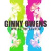 Product Image: Ginny Owens - Love Be The Loudest