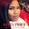 Product Image: Kelly Price - Sing Pray Love, Vol 1: Sing