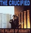 Product Image: The Crucified - The Pillars Of Humanity