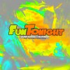 Product Image: Surf Gvng - Fun Tonight (ftg 1K Phew)