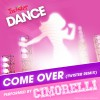 Product Image: Cimorelli - Come Over (Twister Remix)