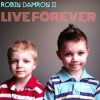 Product Image: Robin Damron II - Live Forever