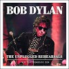 Bob Dylan - The Unplugged Rehearsals