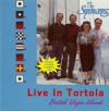 Product Image: The Spencers - Spencers Live in Tortola, British Virgin Islands