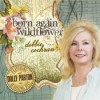 Product Image: Debbie Cochran - Born Again Wildflower