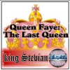 Product Image: King Stevian - Queen Faye: The Last Queen
