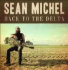Product Image: Sean Michel - Back To The Delta