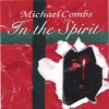 Product Image: Michael Combs - In The Spirit