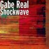Product Image: Gabe Real - Shockwave