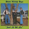 Product Image: Dixie Melody Boys - Just As We Are