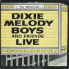 Product Image: Dixie Melody Boys - And Friends Live