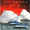Product Image: Colin Bernard - All The Glory