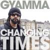 Product Image: Gyamma - Changing Times