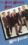 Product Image: Dixie Melody Boys - With Feeling