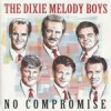 Product Image: Dixie Melody Boys - No Compromise