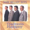 Product Image: Dixie Melody Boys - Traditions And Harmony