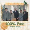 Product Image: Dixie Melody Boys - 100% Pure Southern Gospel