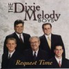 Product Image: Dixie Melody Boys - Request Time