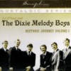 Product Image: Dixie Melody Boys - Historic Journey Volume 1