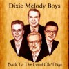 Product Image: Dixie Melody Boys - Back To The Good Old Days