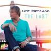 Product Image: Not Profane - The Last