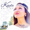 Product Image: Kayla Bailey - Never Again