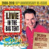 Product Image: Colin Buchanan - Live In The Big Tent: 2000-2010 10th Anniversary Re-Issue