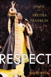 Product Image: David Ritz - Respect: The Life Of Aretha Franklin
