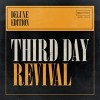 Product Image: Third Day - Revival (Deluxe Edition)