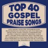 Maranatha Music - Top 40 Gospel Praise Songs