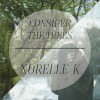 Product Image: Norelle K - Consider The Trees