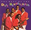 Product Image: The Dixie Hummingbirds - The Best Of The Dixie Hummingbirds