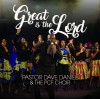 Product Image: Pastor David Daniel & The PCF  Choir - Great Is The Lord