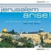 Paul Wilbur - Jerusalem Arise!