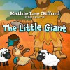 Product Image: Kathie Lee Gifford - The Little Giant
