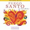 Product Image: Paul Wilbur - Fuego Santo