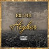 Product Image: Rio 24K - Higher
