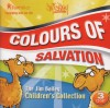 Product Image: Jim Bailey - Colours Of Salvation: The Jim Bailey Children's Collection