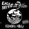 Product Image: Eagle Spits & Friends - Empires Fall