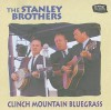 Product Image: The Stanley Brothers - Clinch Mountain Bluegrass