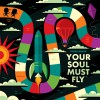 Product Image: Derek Minor - Your Soul Must Fly