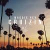 Product Image: Maddie Rey - Cruizin'