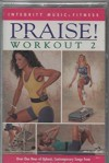 Product Image: Integrity Music Fitness - Praise! Workout 2
