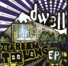 Product Image: Dwell - It's Been Too Long