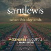 Product Image: Saint Lewis - When This Day Ends (ftg  McKendree Augustas & Mark Siegel)