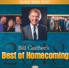 Product Image: Bill & Gloria Gaither & Their Homecoming Friends - Bill Gaither's Best Of Homecoming 2018