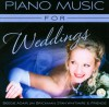 Product Image: Beegie Adair, Jim Brickman, Stan Whitmire & Friends - Piano Music For Weddings